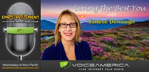 Living the Best You Empowerment Radio with Janese Derrough
